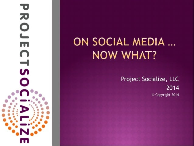 On Social Media ... Now What?