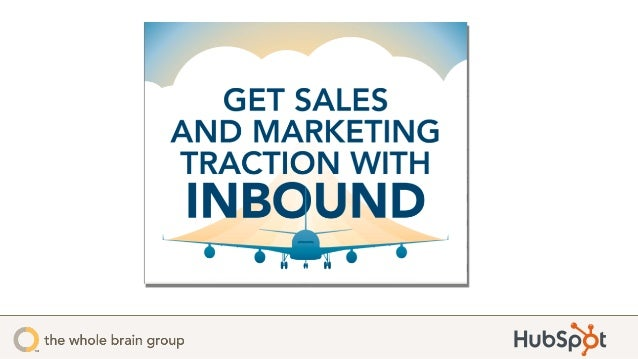 Get Sales & Marketing Traction with Inbound