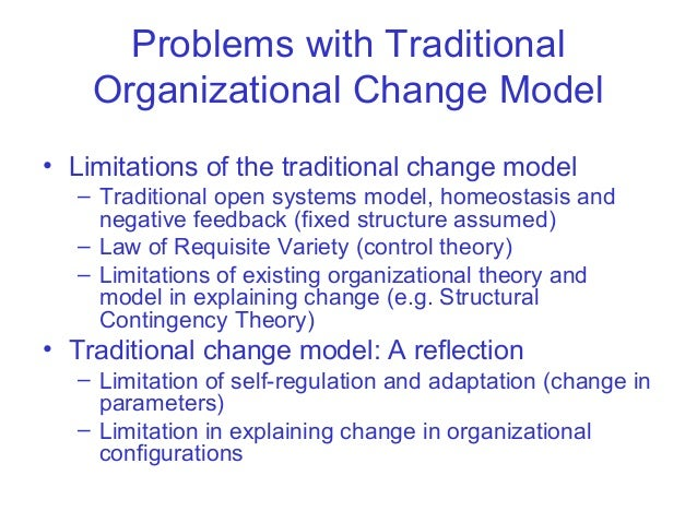 organizational change concept Organizational change efforts are often long, laborious, emotional, and circuitous and to be successful, leader(s) of any organizational change effort—from process reengineering efforts, to.