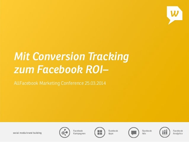 Mit Conversion Tracking zum Facebook ROI @ AllFacebook Marketing Conference