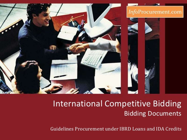 International Competitive BiddingBidding Documents<br />Guidelines Procurementunder IBRD Loans and IDA Credits<br />
