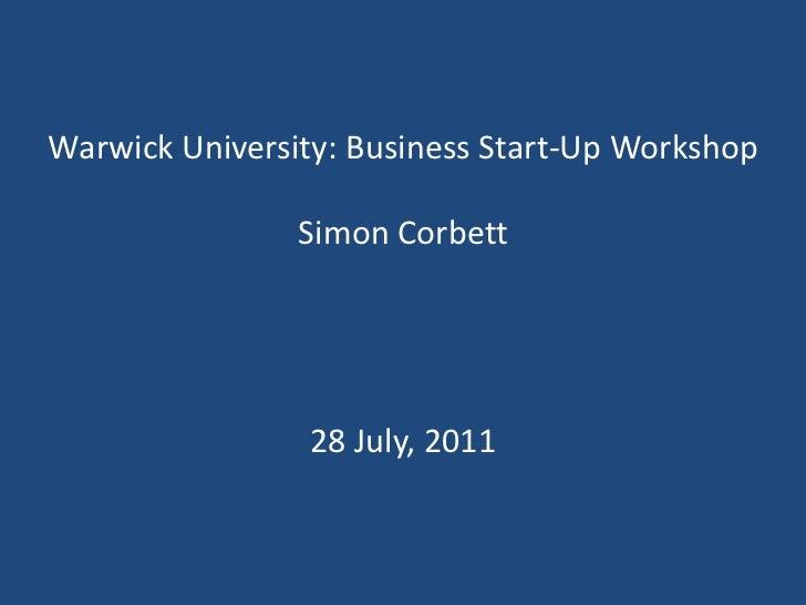 WBS Entrepreneurship Mentoring Workshop -28 July 2011 - Simon Corbett