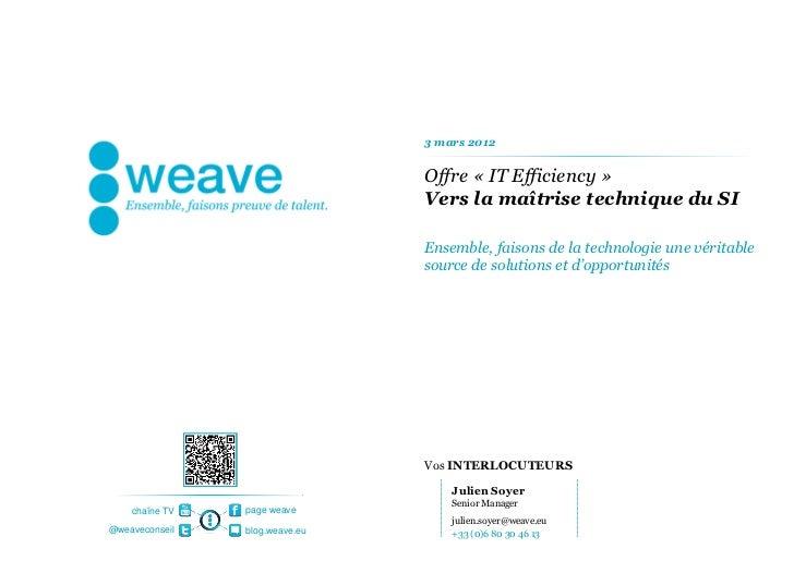 3 mars 2012                                Offre « IT Efficiency »                                Vers la maîtrise techniq...