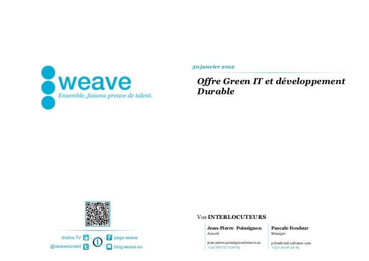 Offre Green IT et développement Durable Jean-Pierre  Poinsignon Associé  [email_address] +33 (0)6 75 71 30 04 30 janvier 2...