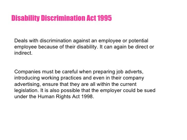 essay disability discrimination act 1995 Essay disability discrimination act 1995 essay disability discrimination act 1995 the dda enshrines the rights of those in society who have disabilities in areas.