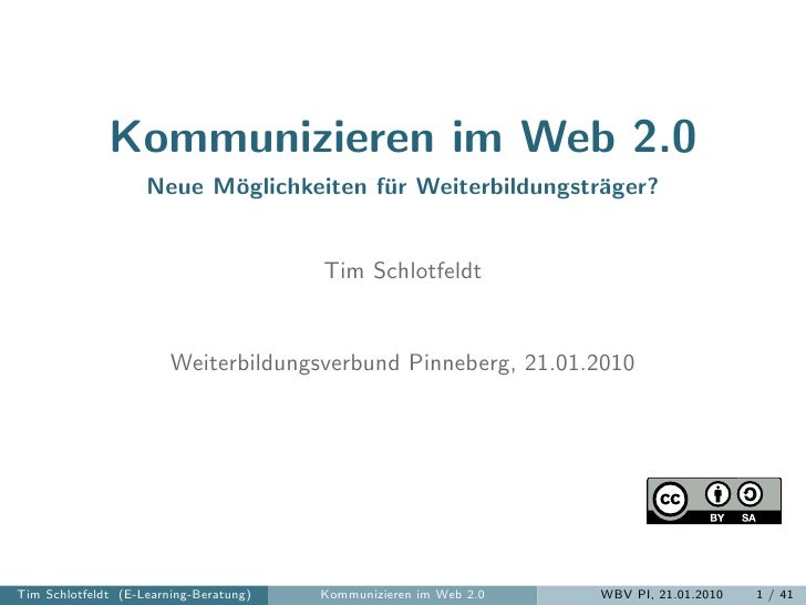 Kommunizieren im Web 2.0                     Neue M¨glichkeiten f¨r Weiterbildungstr¨ger?                           o     ...