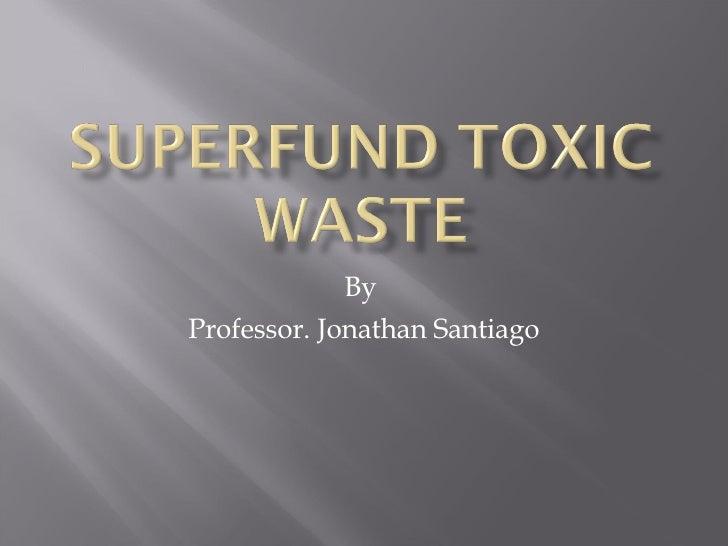 By  Professor. Jonathan Santiago