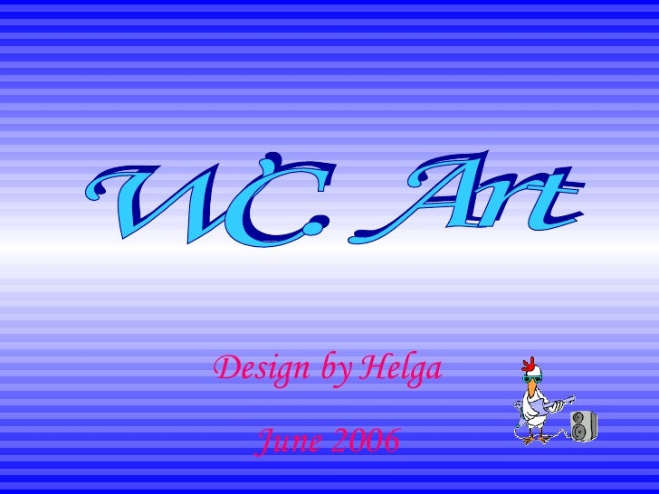 WC. Art Design by Helga June 2006