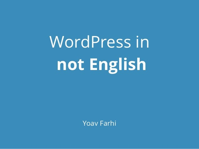 WordPress in NOT English - WordCamp Hamburg 2014