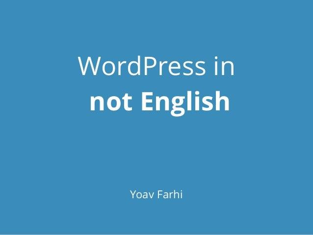 WordPress in NOT English - WordCamp Hamburg 2014
