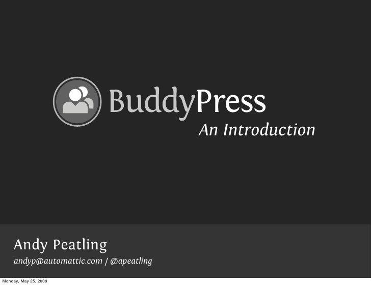 BuddyPress - An Introduction