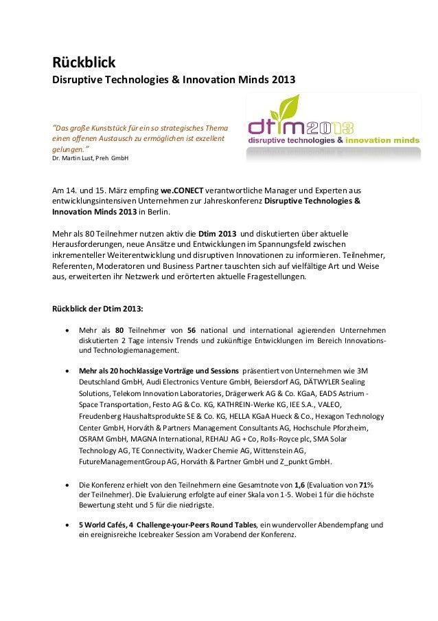 """RückblickDisruptive Technologies & Innovation Minds 2013""""Das große Kunststück für ein so strategisches Themaeinen offenen ..."""