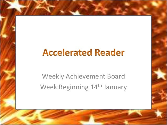 Accelerated Reader: Weekly Achievement Board