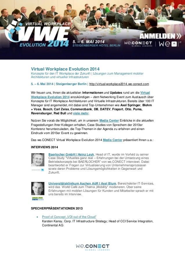 Virtual Workplace Evolution 2014 Konzepte für den IT Workplace der Zukunft | Lösungen zum Management mobiler Architekturen...