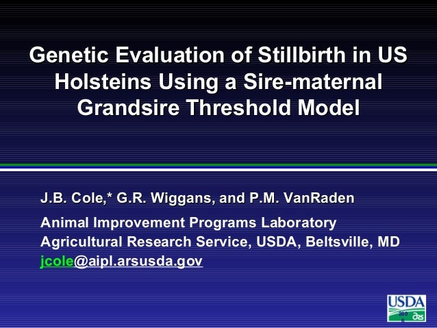 Genetic Evaluation of Stillbirth in US Holsteins Using a Sire-maternal Grandsire Threshold Model