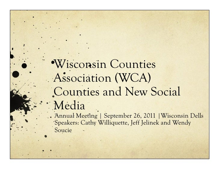 Counties and new social media | Wisconsin Counties Association (WCA) Annual Conference 092611