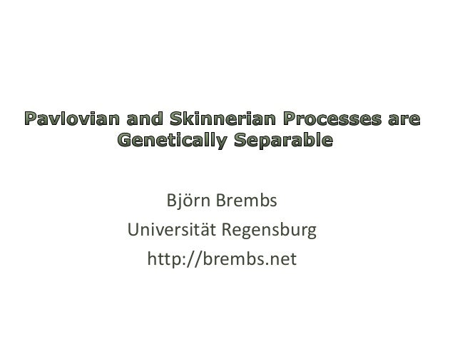 Pavlovian and Skinnerian Processes are Genetically Separable