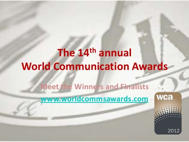 The 14th annualWorld Communication Awards   Meet the Winners and Finalists   www.worldcommsawards.com