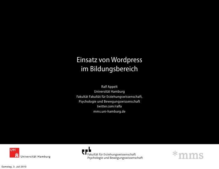Einsatz von Wordpress                           im Bildungsbereich                                            Ralf Appelt ...