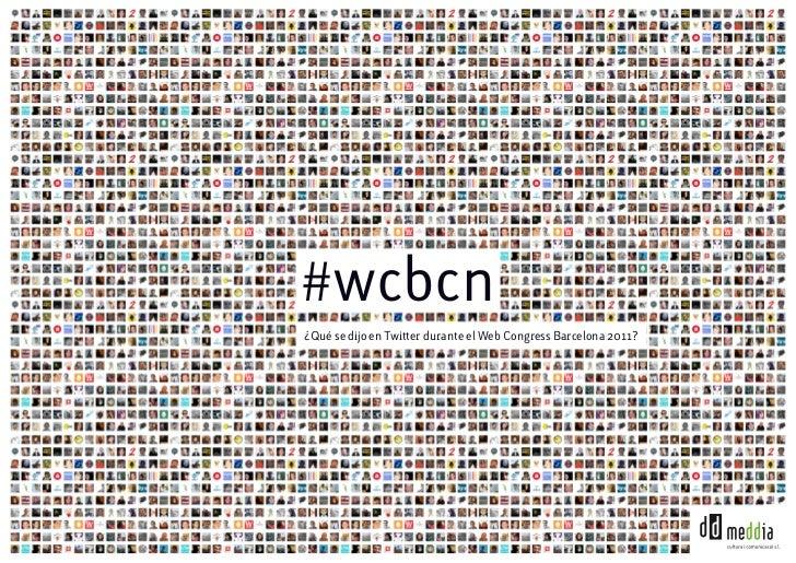 WCBCN: ¿Qué se dijo en Twitter durante el Web Congress Barcelona 2011?