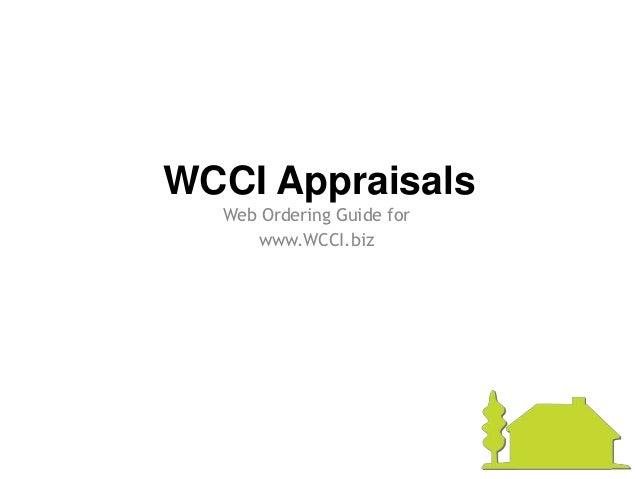 WCCI Website Appraisal Ordering Guide