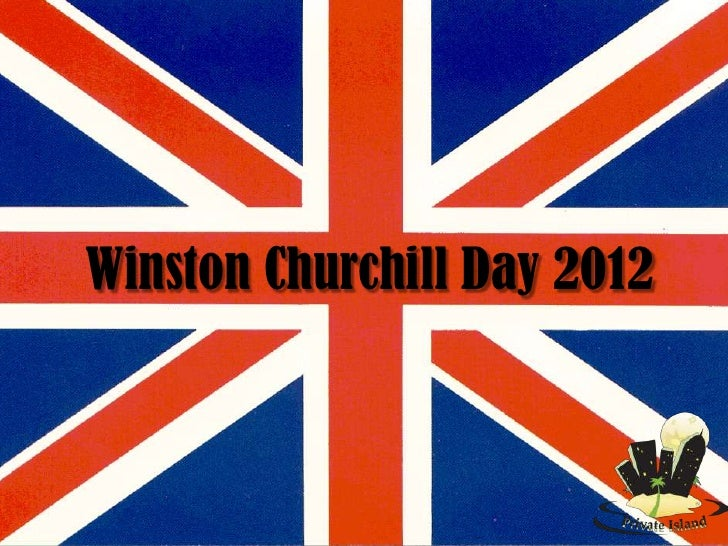 Winston Churchill Day 2012