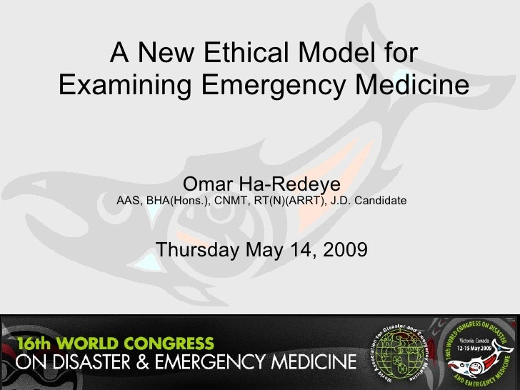 A New Ethical Model for Examining Emergency Medicine