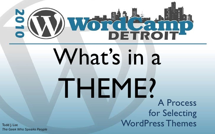 What's in a Theme? A Process for Selecting WordPress Themes