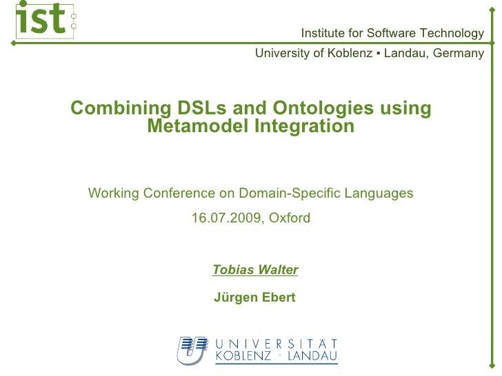 Combining DSLs and Ontologies Using Metamodel Integration