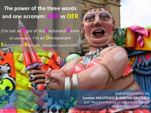 The power of the three words and one acronym: OER vs OER (I'm not an Ogre of the Enchanted Realm of cyberspace. I'm an Omn...