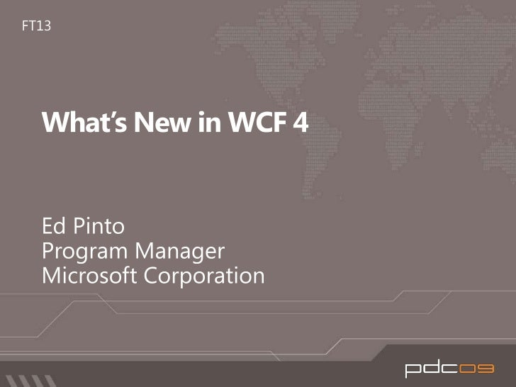 What is new in WCF 4.0?