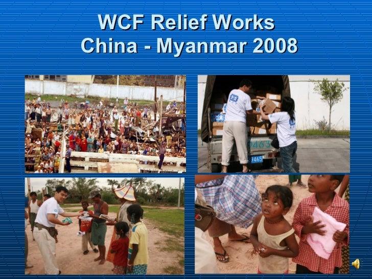 WCF Relief Works  China - Myanmar 2008