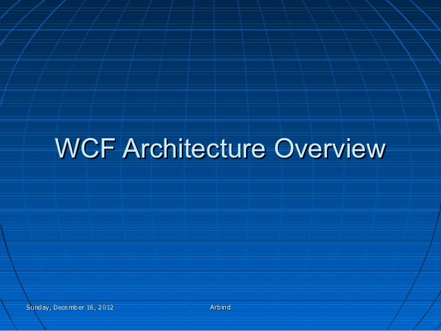 Wcf architecture overview