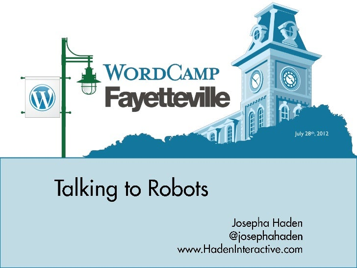 Talking to Robots, by Josepha Haden & Rebecca Haden of Haden Interactive