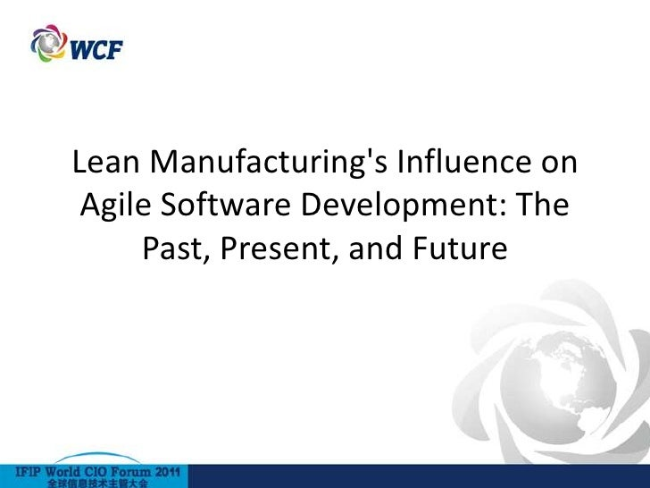 Lean Manufacturing's Influence on Agile