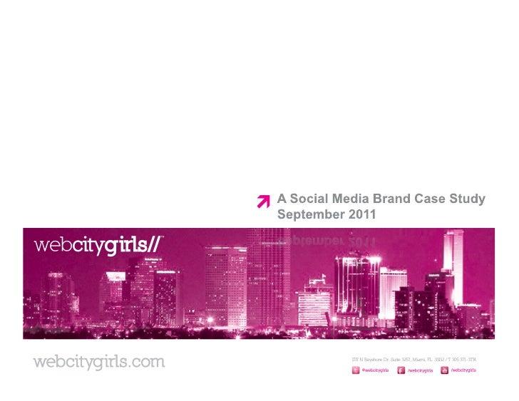 A Multi-Cultural Social Media Case Study: webcitygirls//