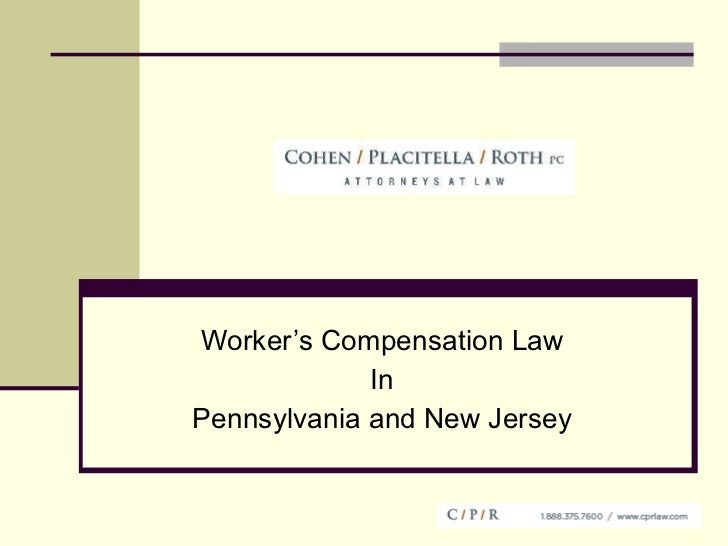 Worker's Compensation Law In Pennsylvania and New Jersey