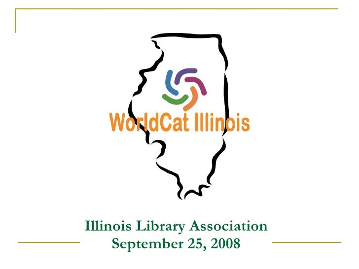 Illinois Library Association  September 25, 2008