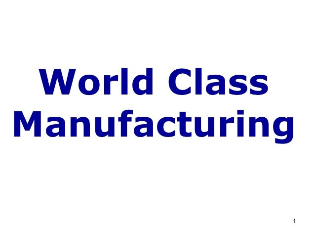 World ClassManufacturing            1