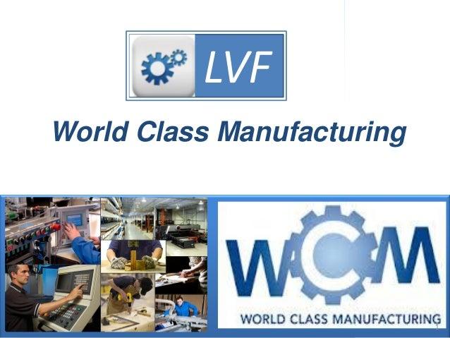 Dirección de la ProducciónOferta de servicios de consultoría de PRODUCCIÓN LVF World Class Manufacturing LVF 1