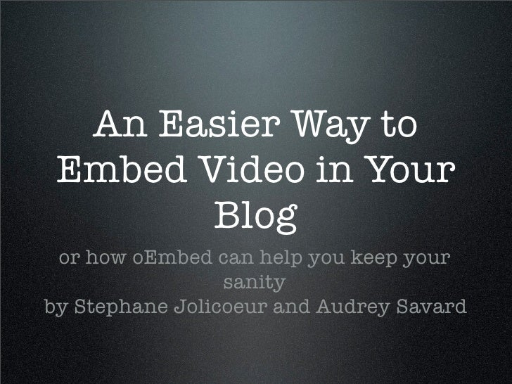 ONF/NFB - An Easier Way to Embed Video in Your Blog