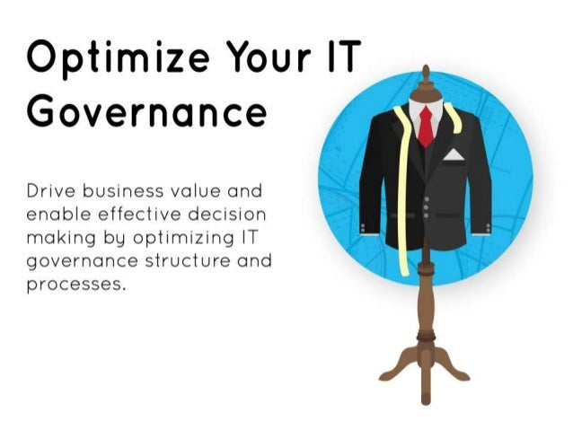 Module 1: Assess the current state •Identify your IT objectives. •Assess the current state of your IT governance. •Identif...
