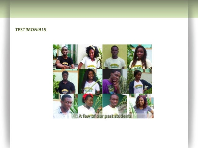 TESTIMONIALS               A few of our past students