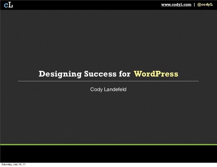 WordCamp San Diego -  Designing Success for WordPress