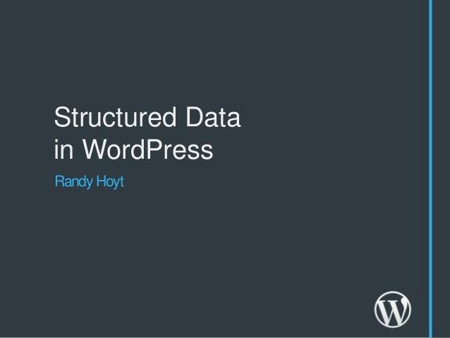 Structured Datain WordPressRandy Hoyt