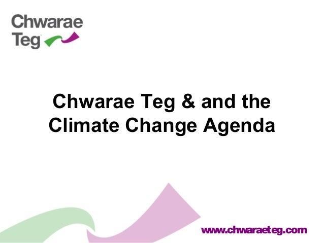 www.chwaraeteg.com Chwarae Teg & and the Climate Change Agenda