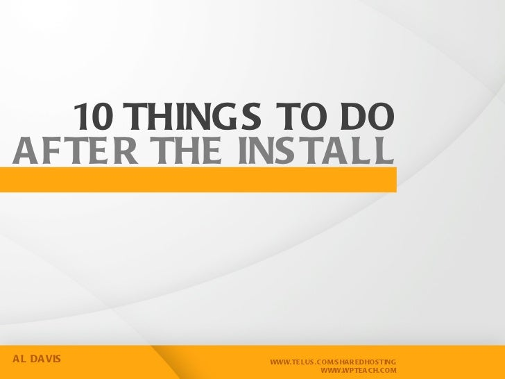 10 things to do after the install- WordCamp Victoria 2012