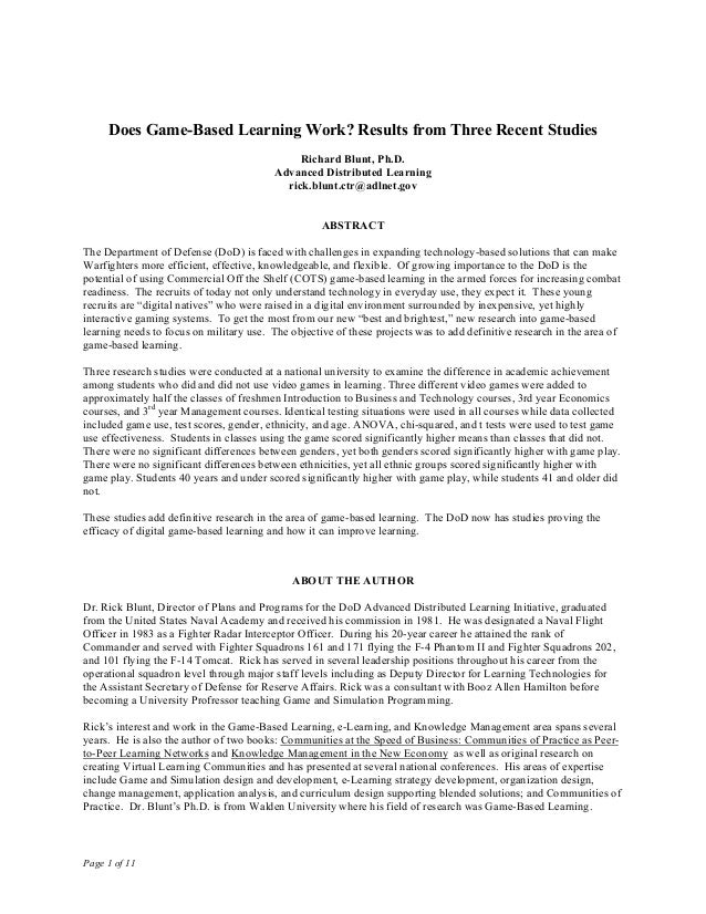 Page 1 of 11 Does Game-Based Learning Work? Results from Three Recent Studies Richard Blunt, Ph.D. Advanced Distributed Le...