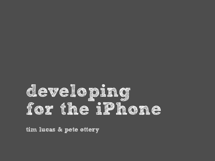 developing for the iPhone tim lucas & pete ottery