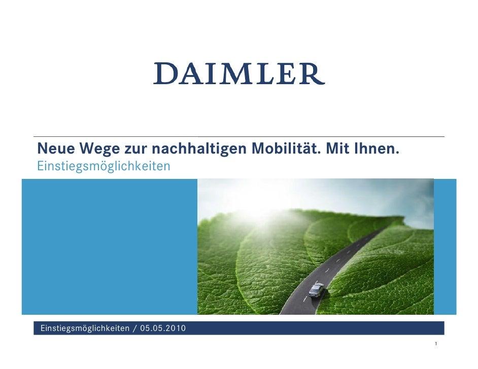 Neue Wege zur nachhaltigen Mobilität. Mit Ihnen. Einstiegsmöglichkeiten     Einstiegsmöglichkeiten / 05.05.2010           ...